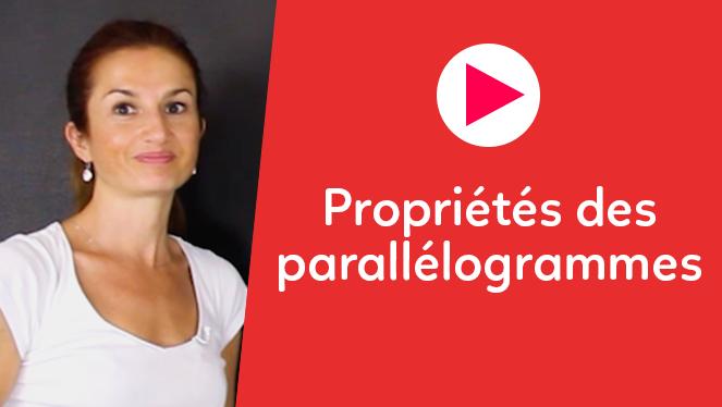 Propriétés des parallélogrammes
