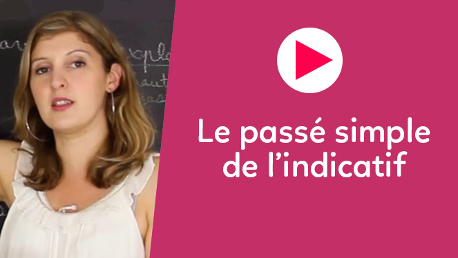 Le passé simple de l'indicatif