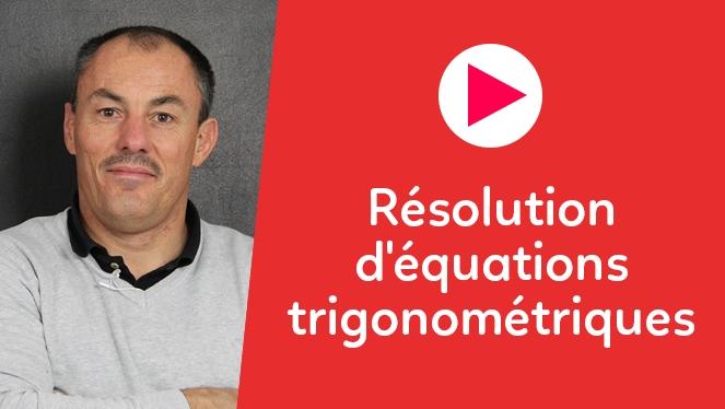 Résolution d'équations trigonométriques
