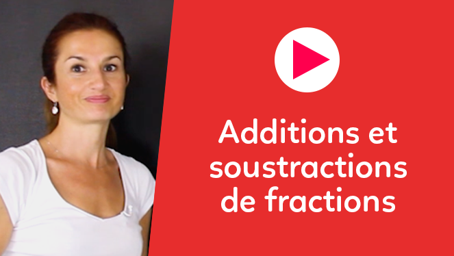 Additions et soustractions de fractions