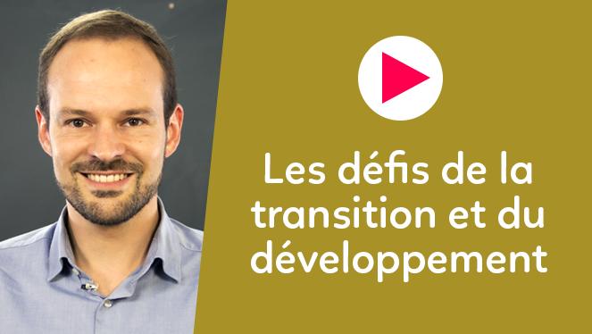 Les défis de la transition et du développement