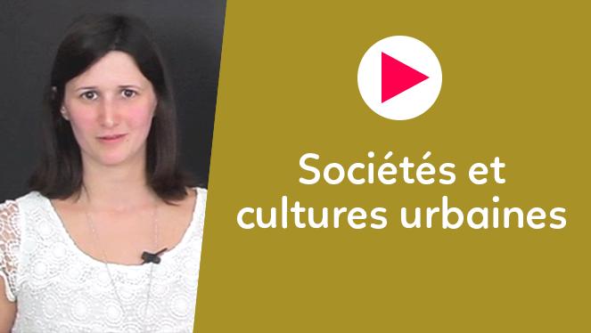 Sociétés et cultures urbaines