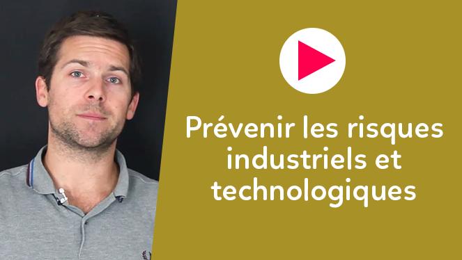 Prévenir les risques industriels et technologiques
