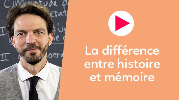 La différence entre histoire et mémoire