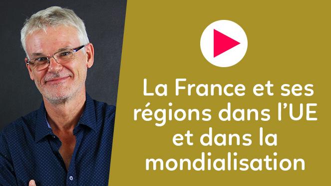 La France et ses régions dans l'UE et la mondialisation