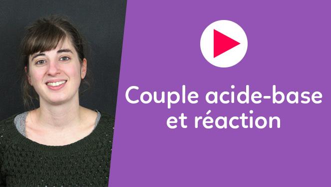 Couple acide-base et réaction