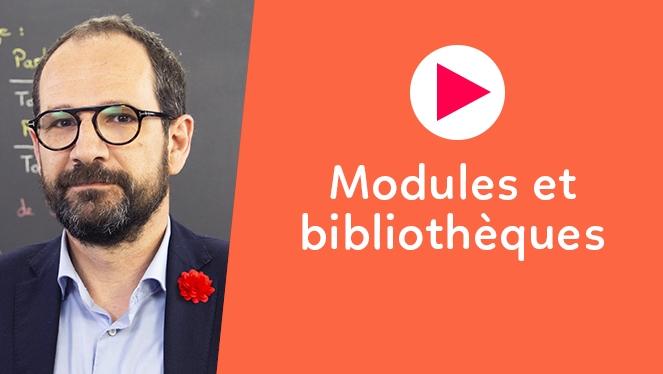 Modules et bibliothèques