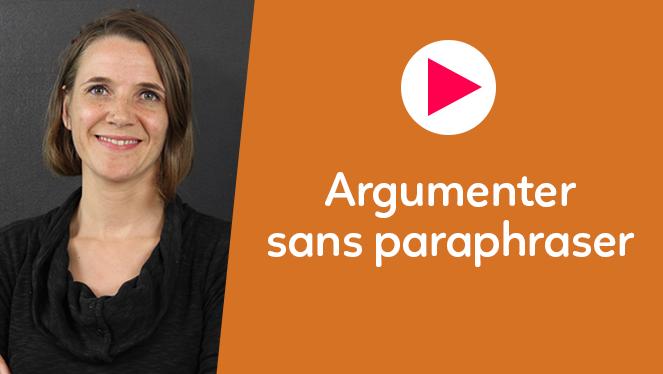 Argumenter sans paraphraser