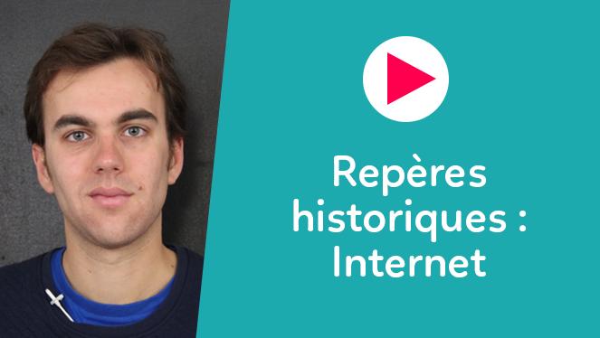 Repères historiques : Internet