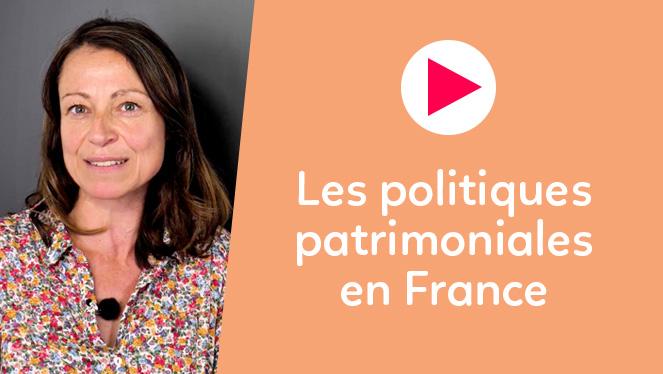 Les politiques patrimoniales en France