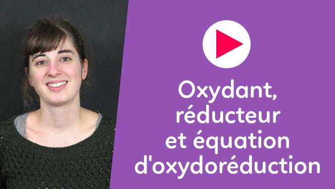Oxydant, réducteur et équation d'oxydoréduction