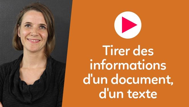 Tirer des informations d'un document, d'un texte