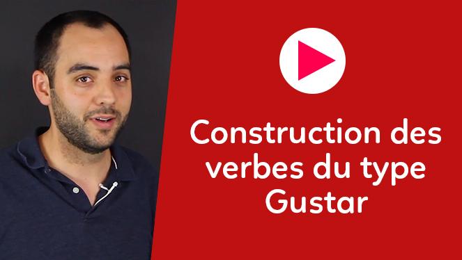 Construction des verbes du type Gustar