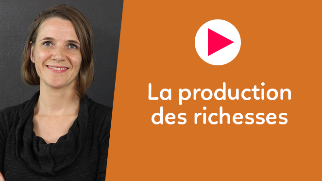 La production des richesses