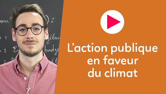 L'action publique en faveur du climat