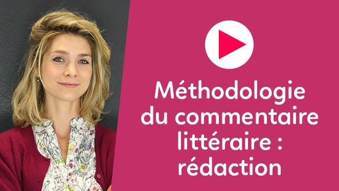 Méthodologie du commentaire littéraire : rédaction