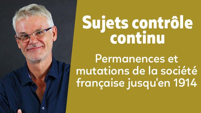 Permanences et mutations de la société française jusqu'en 1914