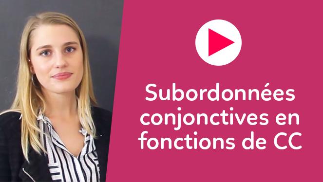 Subordonnées conjonctives utilisées en fonction de CC